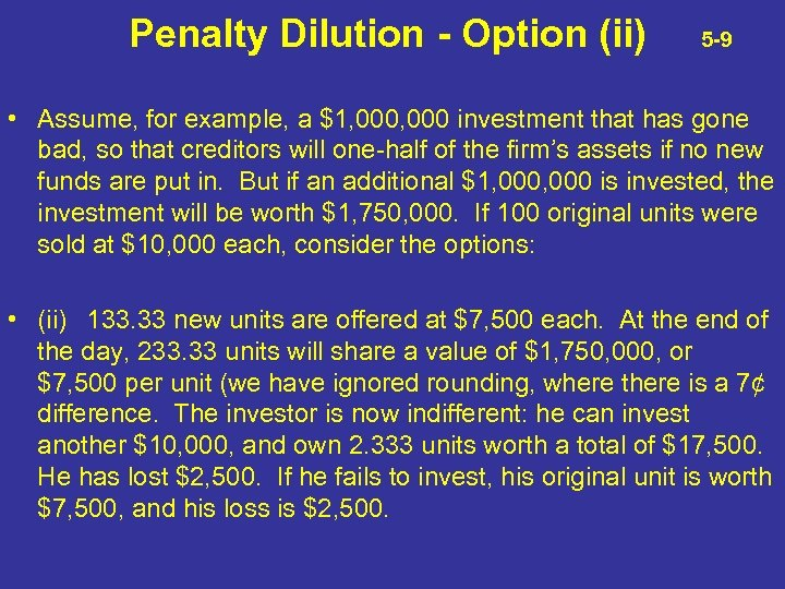 Penalty Dilution - Option (ii) 5 -9 • Assume, for example, a $1, 000