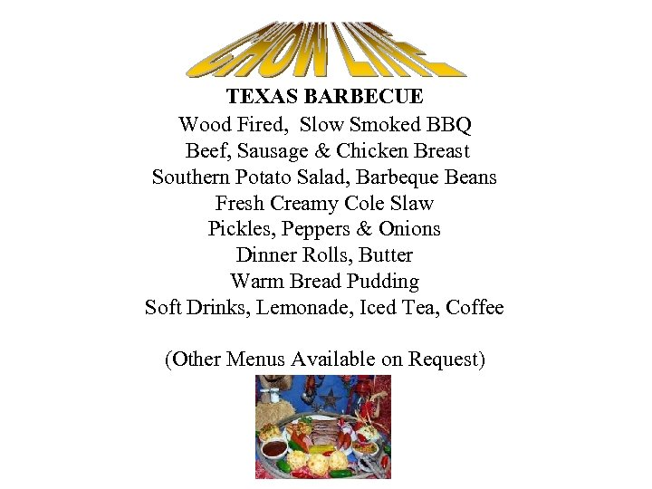 TEXAS BARBECUE Wood Fired, Slow Smoked BBQ Beef, Sausage & Chicken Breast Southern Potato