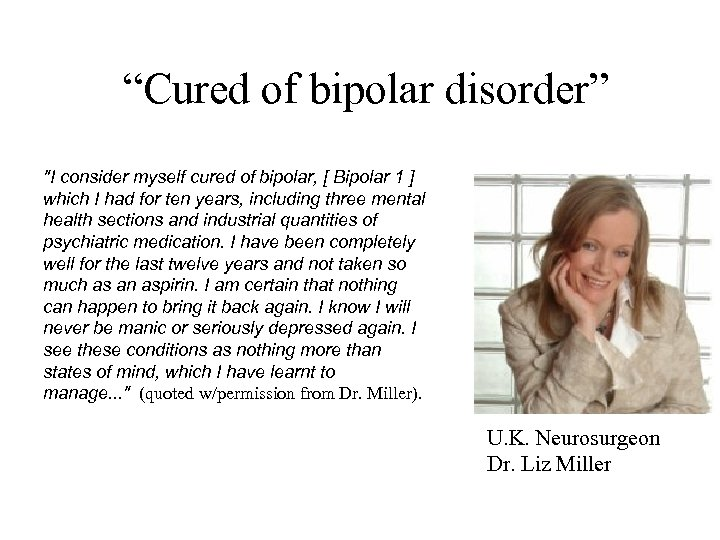 """""""Cured of bipolar disorder"""""""