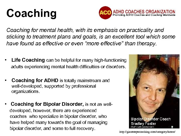 Coaching for mental health, with its emphasis on practicality and sticking to treatment plans