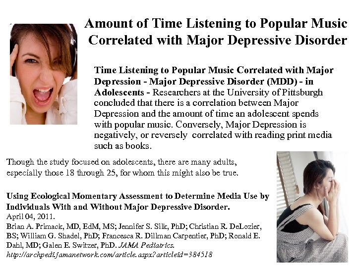 Amount of Time Listening to Popular Music Correlated with Major Depressive Disorder Time Listening
