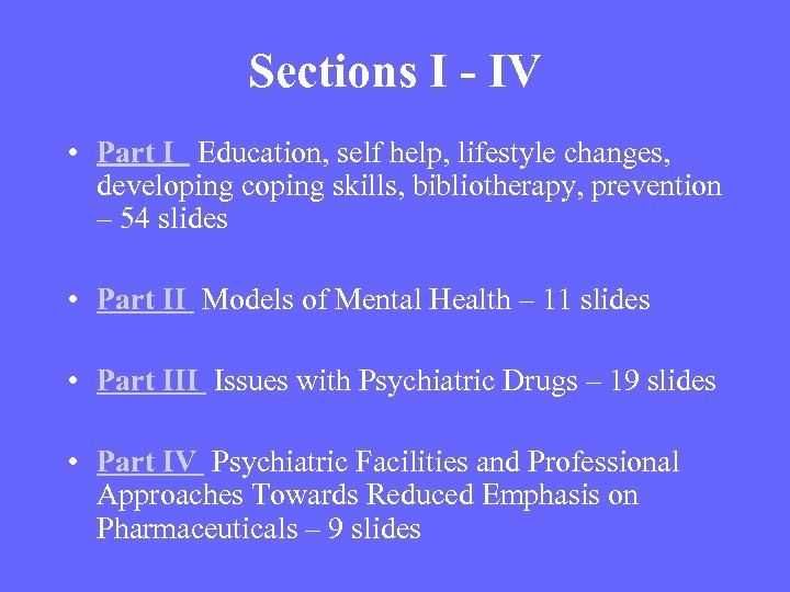 Sections I - IV • Part I Education, self help, lifestyle changes, developing coping