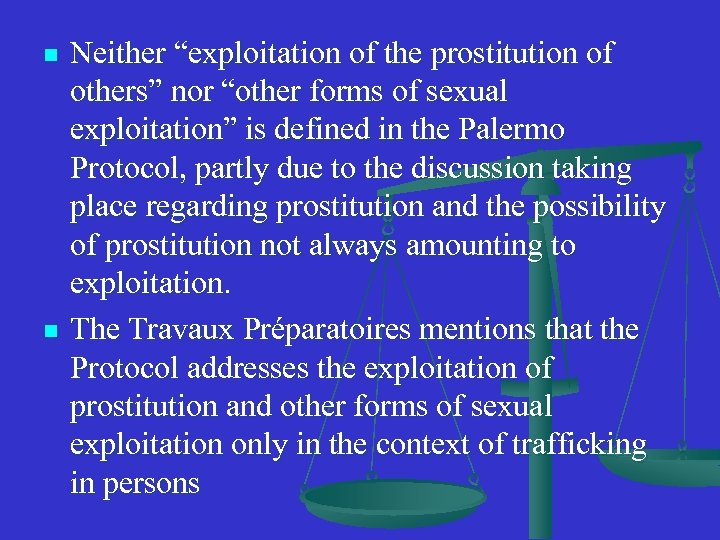 """n n Neither """"exploitation of the prostitution of others"""" nor """"other forms of sexual"""