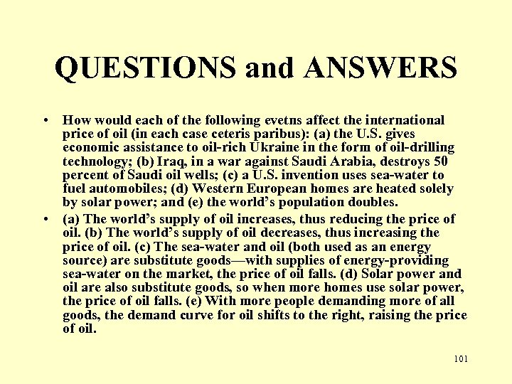 QUESTIONS and ANSWERS • How would each of the following evetns affect the international