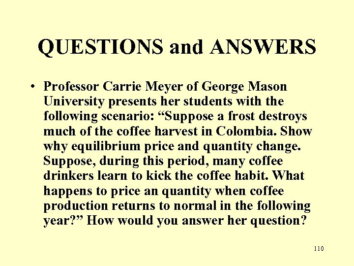 QUESTIONS and ANSWERS • Professor Carrie Meyer of George Mason University presents her students