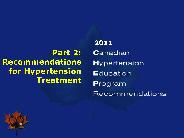 2011 Part 2: Recommendations for Hypertension Treatment