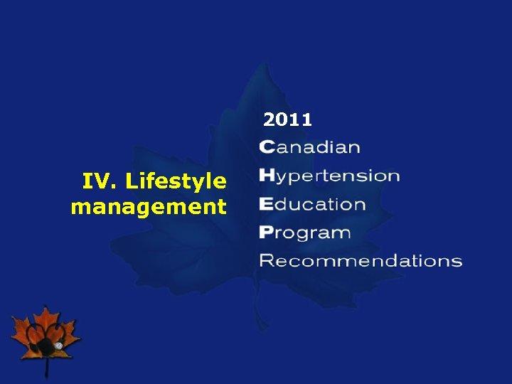 2011 IV. Lifestyle management