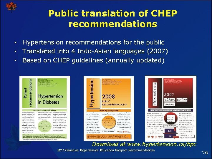 Public translation of CHEP recommendations • Hypertension recommendations for the public • Translated into
