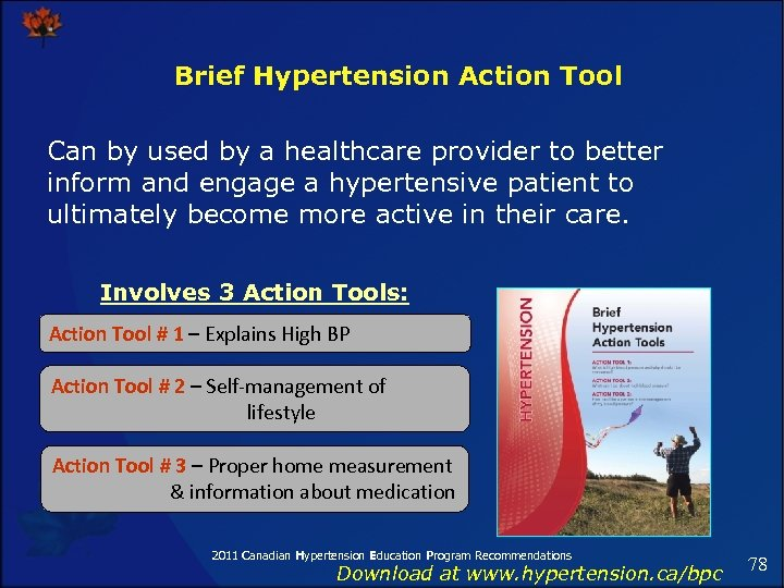 Brief Hypertension Action Tool Can by used by a healthcare provider to better inform