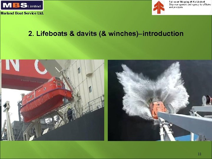 Marland Boat Service Ltd. 2. Lifeboats & davits (& winches)–introduction 11