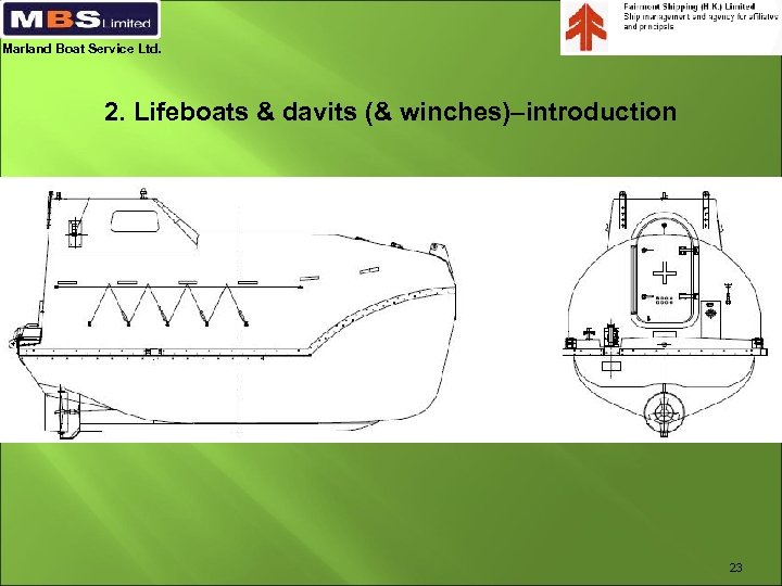 Marland Boat Service Ltd. 2. Lifeboats & davits (& winches)–introduction 23