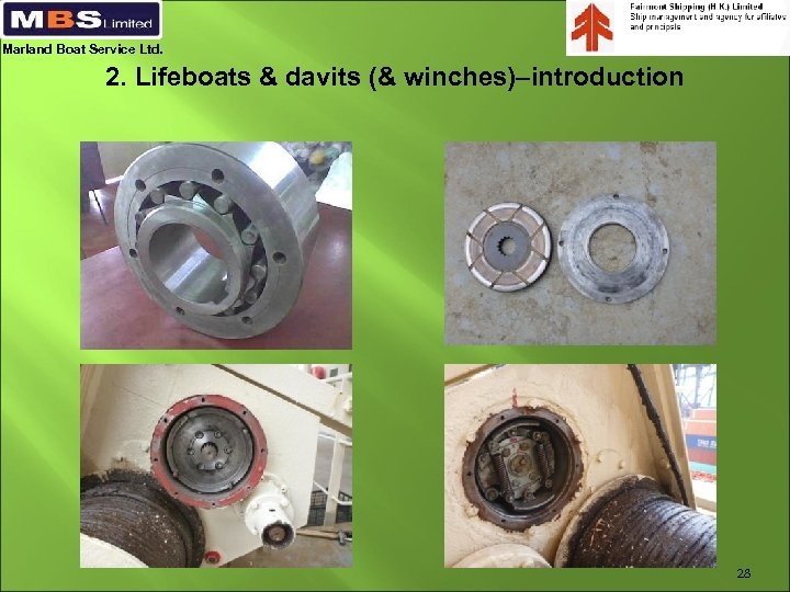 Marland Boat Service Ltd. 2. Lifeboats & davits (& winches)–introduction 28