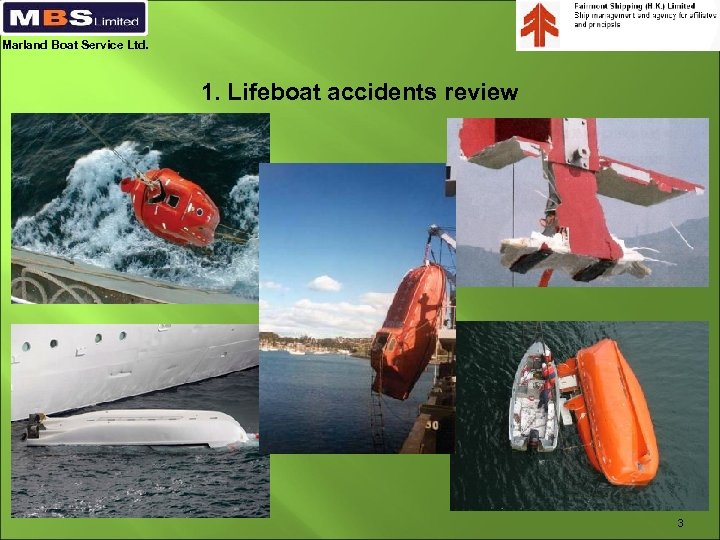 Marland Boat Service Ltd. 1. Lifeboat accidents review 3