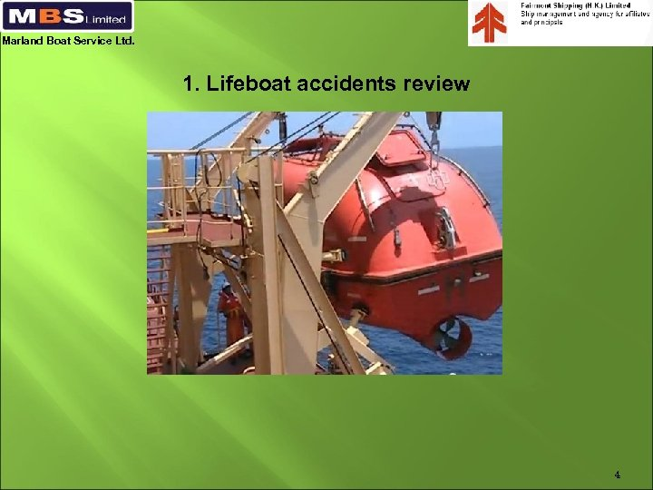 Marland Boat Service Ltd. 1. Lifeboat accidents review 4