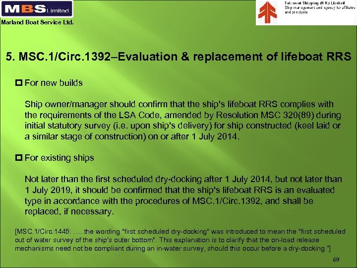 Marland Boat Service Ltd. 5. MSC. 1/Circ. 1392–Evaluation & replacement of lifeboat RRS p