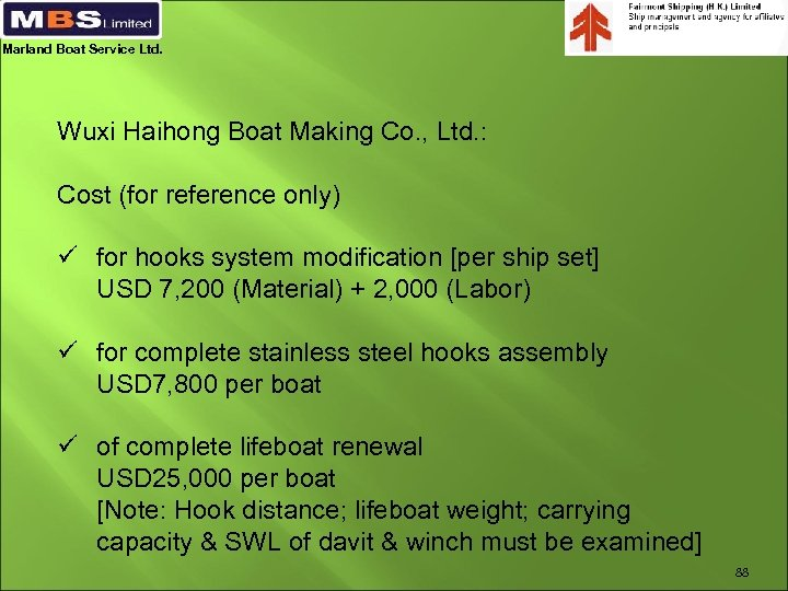 Marland Boat Service Ltd. Wuxi Haihong Boat Making Co. , Ltd. : Cost (for