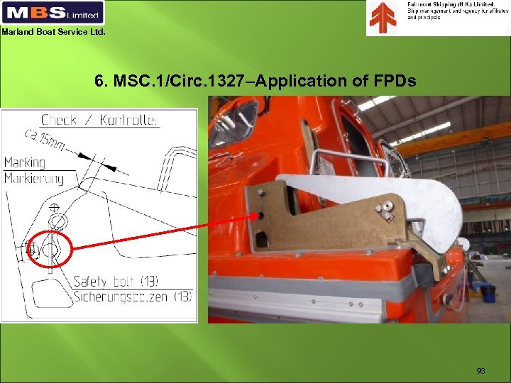 Marland Boat Service Ltd. 6. MSC. 1/Circ. 1327–Application of FPDs 93