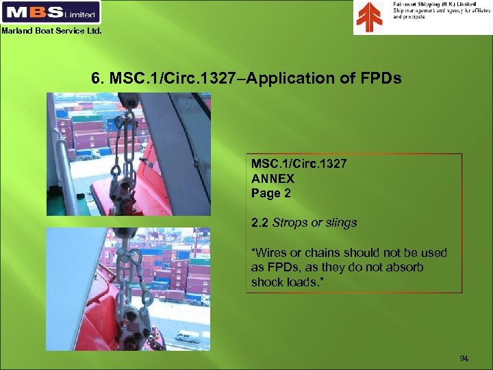 Marland Boat Service Ltd. 6. MSC. 1/Circ. 1327–Application of FPDs MSC. 1/Circ. 1327 ANNEX