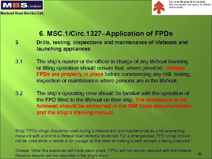 Marland Boat Service Ltd. 6. MSC. 1/Circ. 1327–Application of FPDs 3 Drills, testing, inspections