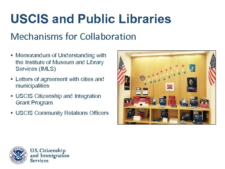 USCIS and Public Libraries Mechanisms for Collaboration § Memorandum of Understanding with the Institute