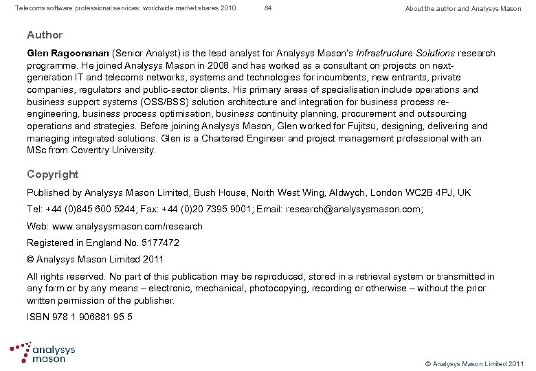 Telecoms software professional services: worldwide market shares 2010 84 About the author and Analysys