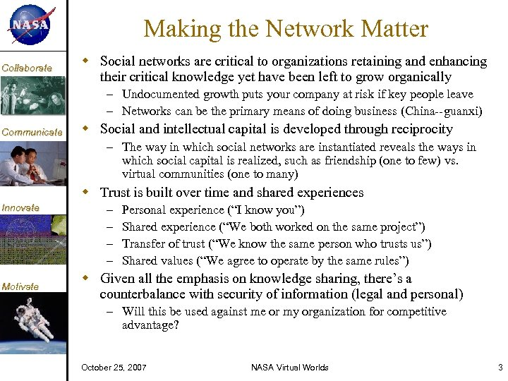 KM Collaborate Making the Network Matter Social networks are critical to organizations retaining and