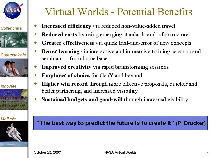 KM Collaborate Communicate Innovate Virtual Worlds - Potential Benefits Motivate Increased efficiency via reduced