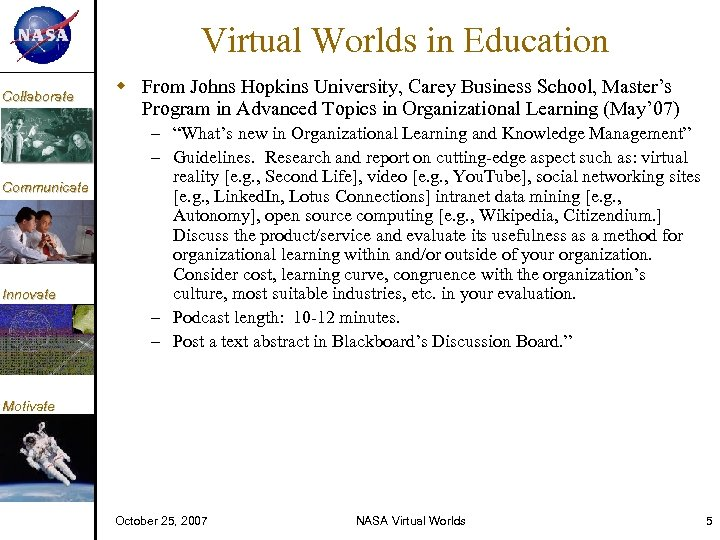 KM Collaborate Communicate Innovate Virtual Worlds in Education From Johns Hopkins University, Carey Business