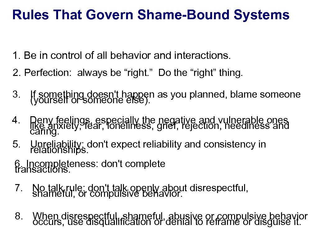 Rules That Govern Shame-Bound Systems Merle Fossum and Marilyn J. Mason's book: Facing Shame: