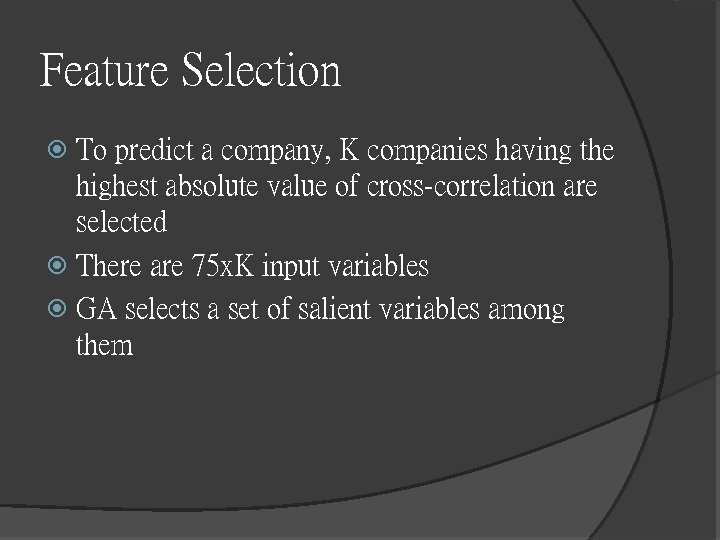 Feature Selection To predict a company, K companies having the highest absolute value of