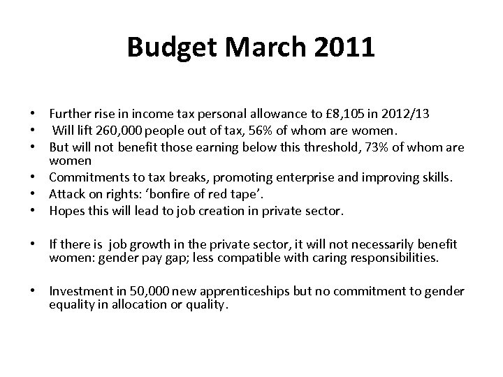 Budget March 2011 • Further rise in income tax personal allowance to £ 8,