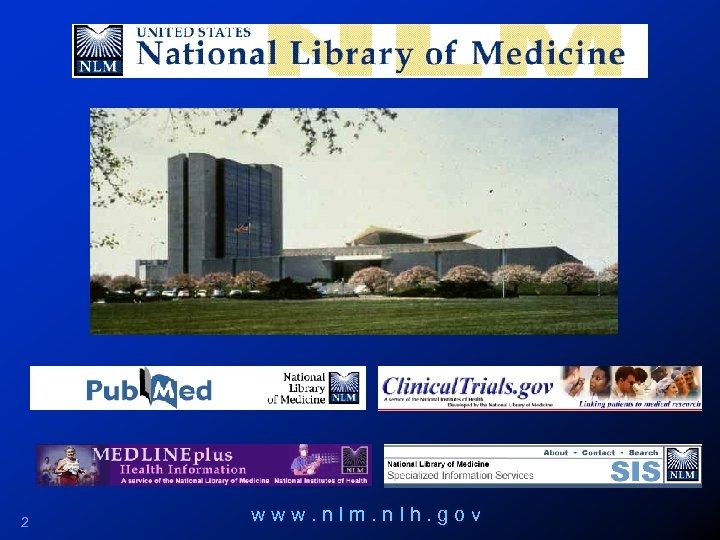 2 www. nlm. n. Ih. gov