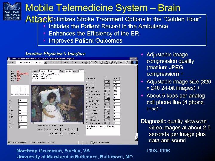 "Mobile Telemedicine System – Brain • Optimizes Stroke Treatment Options in the ""Golden Hour"""