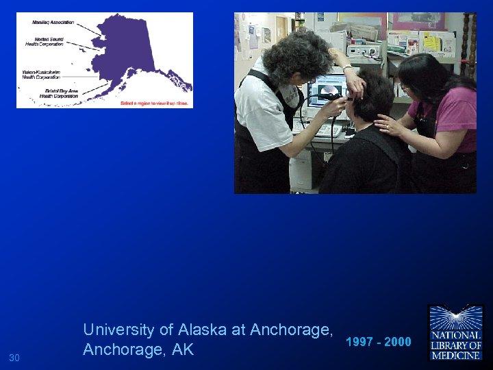 30 University of Alaska at Anchorage, AK 1997 - 2000