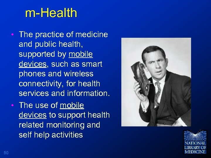 m-Health • The practice of medicine and public health, supported by mobile devices, such