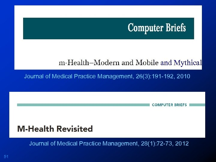 and Mythical Journal of Medical Practice Management, 26(3): 191 -192, 2010 Journal of Medical