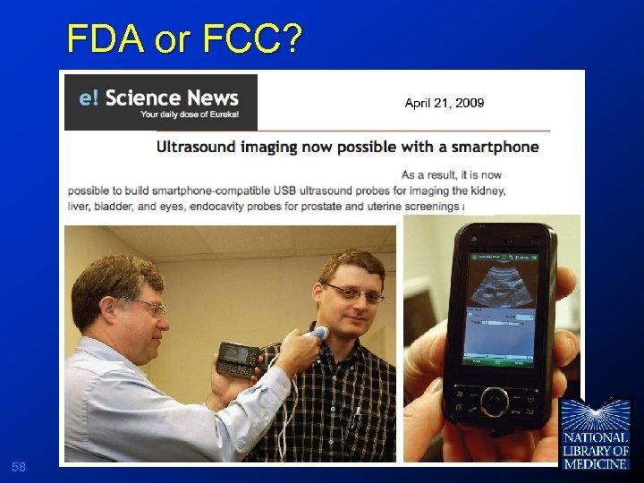 FDA or FCC? 58
