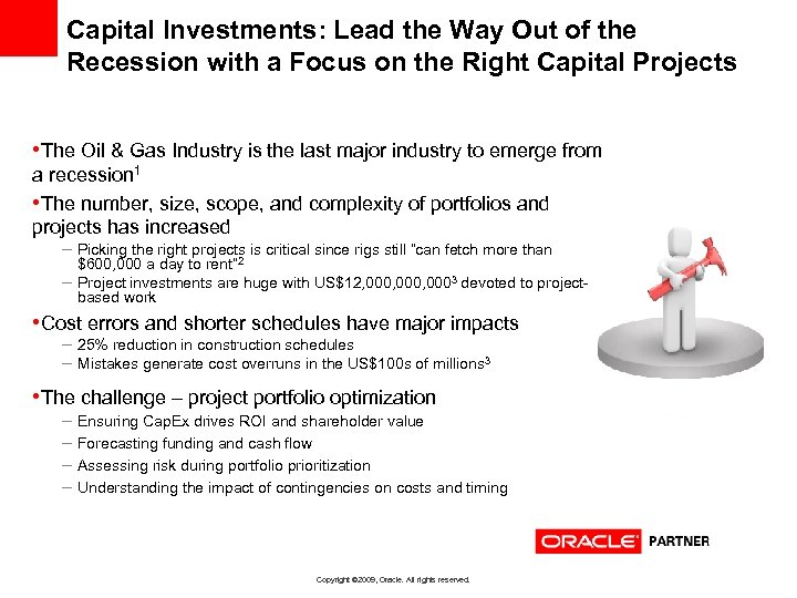 Capital Investments: Lead the Way Out of the Recession with a Focus on the