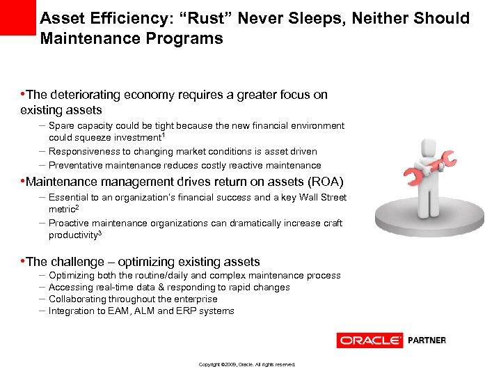 "Asset Efficiency: ""Rust"" Never Sleeps, Neither Should Maintenance Programs • The deteriorating economy requires"