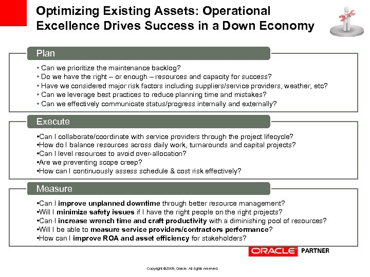 Optimizing Existing Assets: Operational Excellence Drives Success in a Down Economy Plan • Can