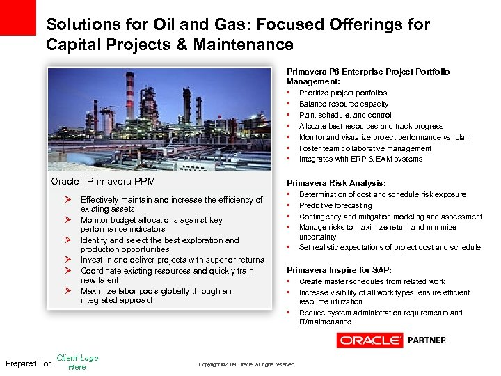 Solutions for Oil and Gas: Focused Offerings for Capital Projects & Maintenance Primavera P