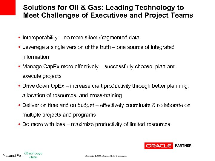 Solutions for Oil & Gas: Leading Technology to Meet Challenges of Executives and Project