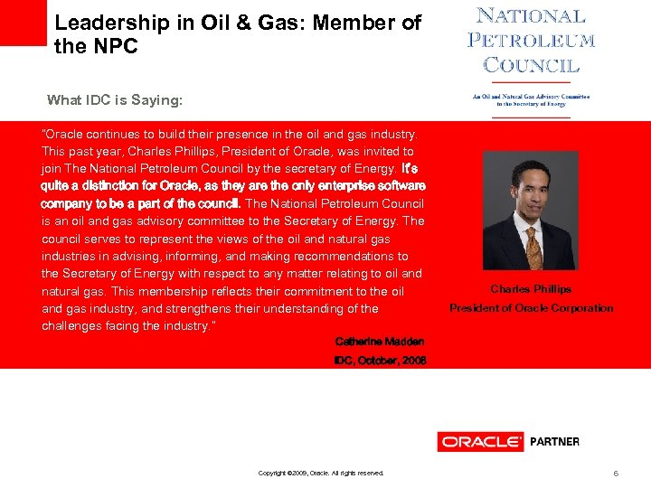 """Leadership in Oil & Gas: Member of the NPC What IDC is Saying: """"Oracle"""