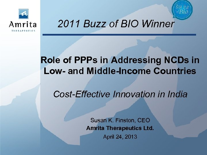 2011 Buzz of BIO Winner Role of PPPs in Addressing NCDs in Low- and
