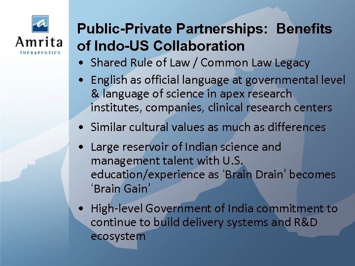 Public-Private Partnerships: Benefits of Indo-US Collaboration • Shared Rule of Law / Common Law