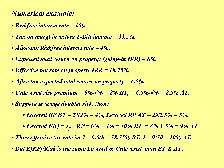 Numerical example: • Riskfree interest rate = 6%. • Tax on margl investors T-Bill