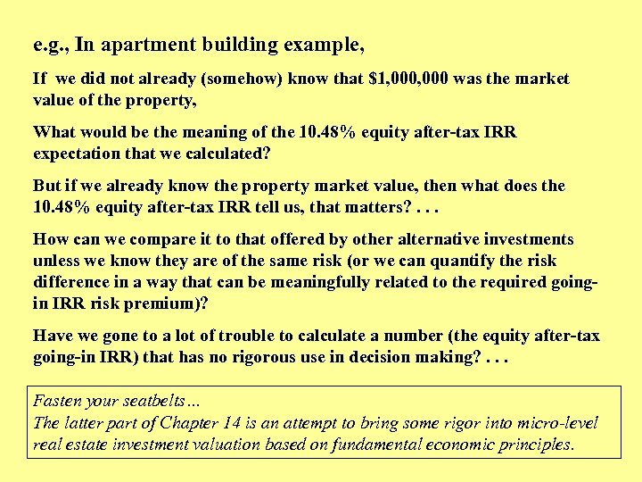 e. g. , In apartment building example, If we did not already (somehow) know