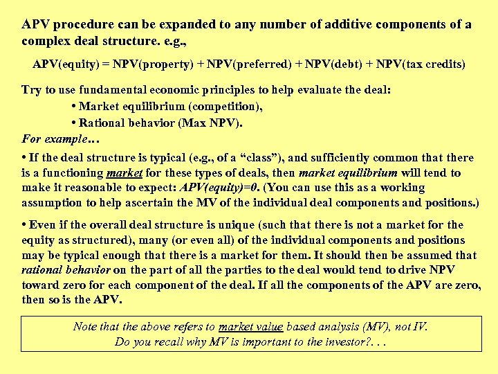 APV procedure can be expanded to any number of additive components of a complex