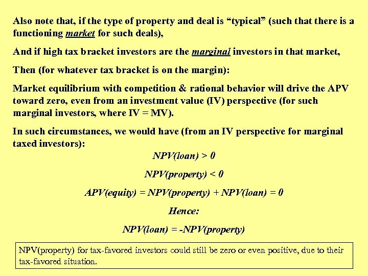 """Also note that, if the type of property and deal is """"typical"""" (such that"""