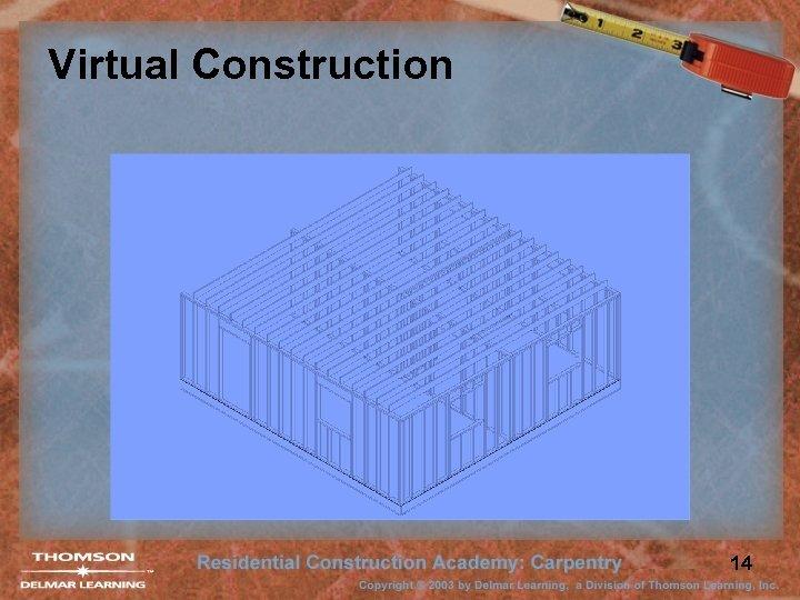 Virtual Construction 14
